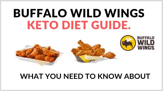 Buffalo Wild Wings Keto Guide
