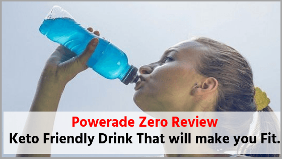 Powerade Zero Review Keto electrolyte drinks