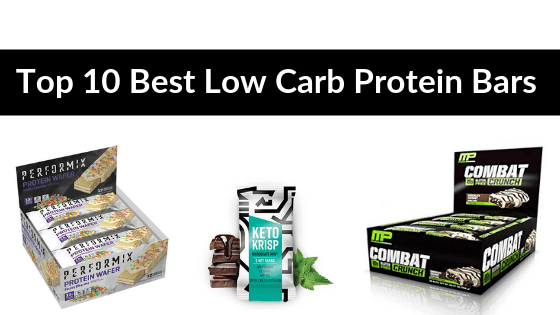 Top 10 Best Low Carbs Protein Bars